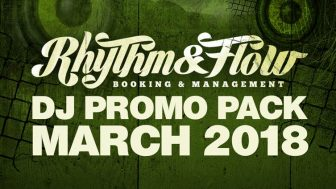 DJ PROMO – MARCH 2018 SINGLE PACK (FREE DOWNLOAD) - Rhythm & Flow