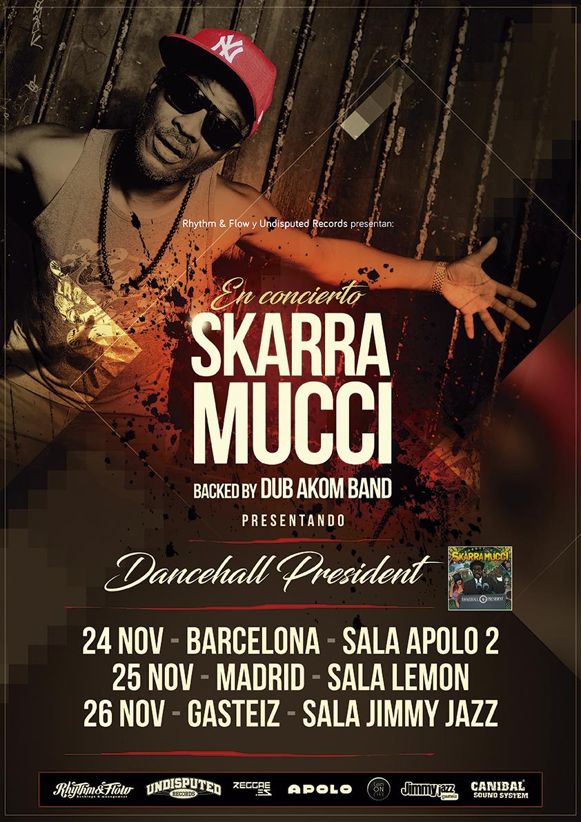 SKARRA MUCCI BACKED BY DUB AKOM BAND PRESENTANDO DANCEHALL PRESIDENT (2016)