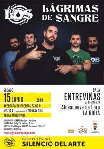LAGRIMAS DE SANGRE @ ES - Aldeanueva del Ebro - Sala Entreviñas