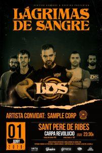 LAGRIMAS DE SANGRE @ CAT - Sant Pere de Ribes - Carpa Revolució