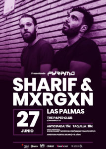 SHARIF & MXRGXN @ ES - Las Palmas - The Paper Club