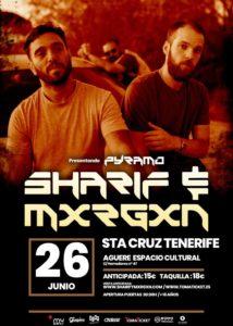 SHARIF & MXRGXN @ ES - Tenerife - Espacio Cultural Aguere