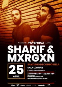 SHARIF & MXRGXN @ ES - Santiago de Compostela - Sala Capitol