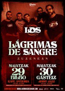 LAGRIMAS DE SANGRE @ EH - Bilbao - Kafe Antzokia