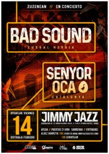 SENYOR OCA @ EH - Gateiz - Sala Jimmy Jazz