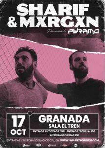 SHARIF & MXRGXN @ ES – Granada – Sala El Tren