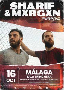 SHARIF & MXRGXN @ ES – Málaga – Sala Trinchera